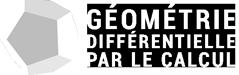 Géométrie Différentielle par le Calcul